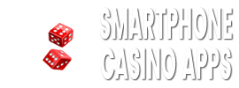 Smartphone Casino Apps